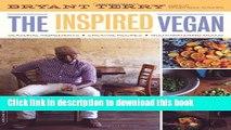 PDF The Inspired Vegan: Seasonal Ingredients, Creative Recipes, Mouthwatering Menus Free Books