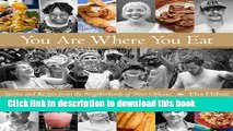 Read Books You Are Where You Eat: Stories and Recipes from the Neighborhoods of New Orleans ebook