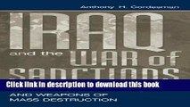 Download Iraq and the War of Sanctions: Conventional Threats and Weapons of Mass Destruction  PDF