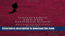 Read Conscience and the Common Good: Reclaiming the Space Between Person and State  Ebook Free