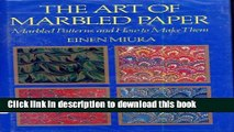 Download The Art of Marbled Paper: Marbled Patterns and How to Make Them Ebook Online