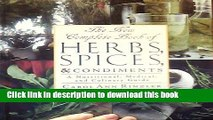 Read Books The New Complete Book of Herbs, Spices   Condiments: A Nutritional, Medical, and