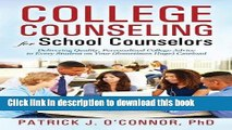 Read College Counseling for School Counselors: Delivering Quality, Personalized College Advice to