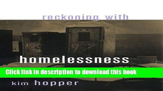 Read Book Reckoning with Homelessness (The Anthropology of Contemporary Issues) ebook textbooks