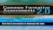 Read Common Formative Assessments 2.0: How Teacher Teams Intentionally Align Standards,