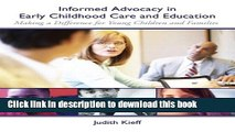 Read Informed Advocacy in Early Childhood Care and Education: Making a Difference for Young