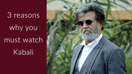 3 Reasons why you must watch Kabali!