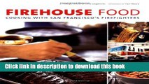 Read Books Firehouse Food: Cooking with San Francisco s Firefighters ebook textbooks