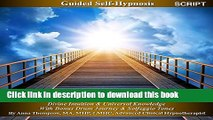 Download Book Akashic Records Self Hypnosis: Divine Intuition   Universal Knowledge With Bonus