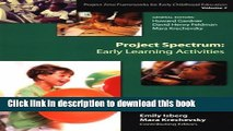 Read Project Spectrum: Early Learning Activities (Project Zero Frameworks for Early Childhood