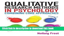 [PDF] Qualitative Research Methods in Psychology: Combining Core Approaches: From core to combined