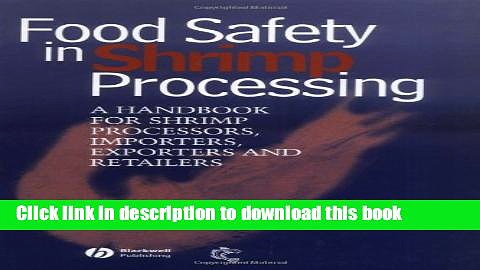 [Read PDF] Food Safety in Shrimp Processing: A Handbook for Shrimp Processors, Importers,