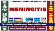Read 21st Century Ultimate Medical Guide to Meningitis - Authoritative Clinical Information for