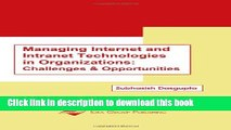 [PDF] Managing Internet and Intranet Technologies in Organizations: Challenges and Opportunities