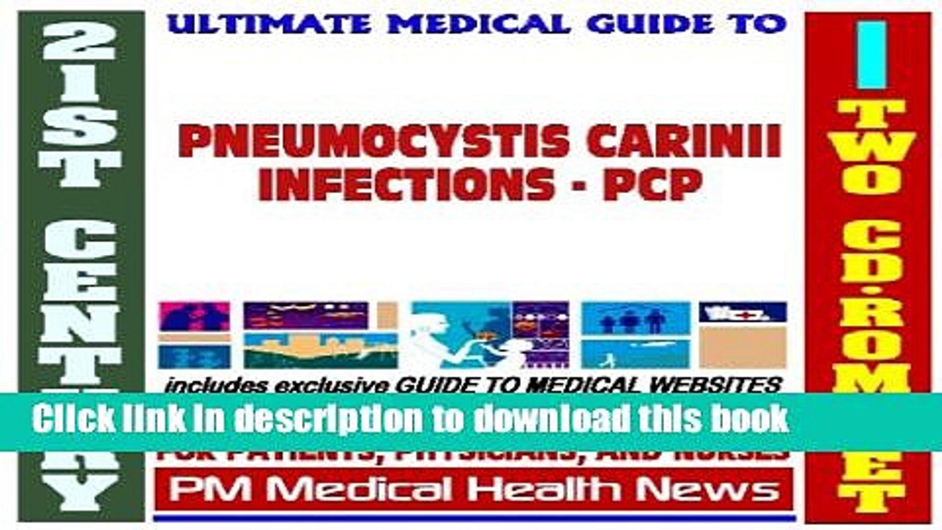 Read 21st Century Ultimate Medical Guide to Pneumocystis Carinii Pneumonia  (PCP) - Authoritative