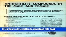 Read Antifertility Compounds in the Male and Female: Development, Actions, and Applications of