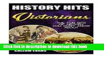 Read Books The Fun Bits Of History You Don t Know About VICTORIANS: Illustrated Fun Learning For