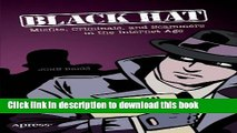 Read Black Hat: Misfits, Criminals, and Scammers in the Internet Age PDF Free