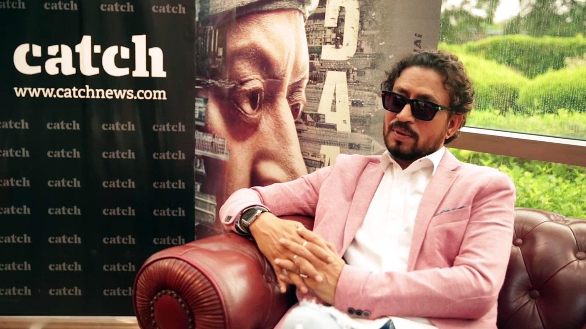 Irrfan Khan talks to catch news about his latest movie Madari