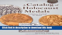 Download Book A Catalog of Holocaust Medals: A History Etched in Metal E-Book Download
