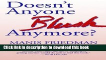 Read Doesn t Anyone Blush Anymore?  Ebook Free