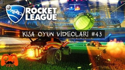 Rocket League Tutulamayan Anlar - Kısa Oyun Videoları #43