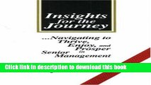 Read Insights for the Journey: Navigating to Thrive, Enjoy, and Prosper in Senior Management Ebook