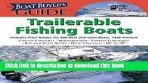 Read The Boat Buyer s Guide to Trailerable Fishing Boats: Pictures, Floorplans, Specifications,