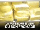 Russie : l'amour du fromage, ses plaisirs et ses périls