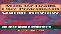 Read Book Math for Health Care Professionals Quick Review ebook textbooks