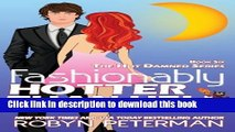 Read Fashionably Hotter Than Hell: Book 6 Hot Damned Series (Volume 6)  Ebook Online