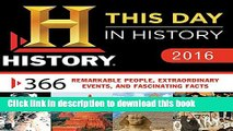 Download 2016 History Channel This Day in History Boxed Calendar: 365 Remarkable People,