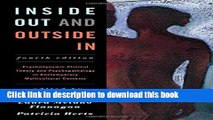 Read Inside Out and Outside In: Psychodynamic Clinical Theory and Psychopathology in Contemporary