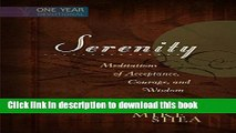 Read Serenity: Meditations of Acceptance, Courage, and Wisdom  Ebook Online