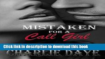PDF Mistaken for a Call Girl (Mistaken Series) (Volume 1)  Read Online