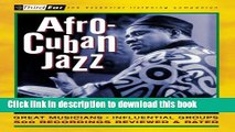 Download Book Afro-Cuban Jazz: Third Ear - The Essential Listening Companion E-Book Download