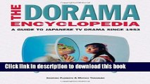 Download Book The Dorama Encyclopedia: A Guide to Japanese TV Drama Since 1953 PDF Online