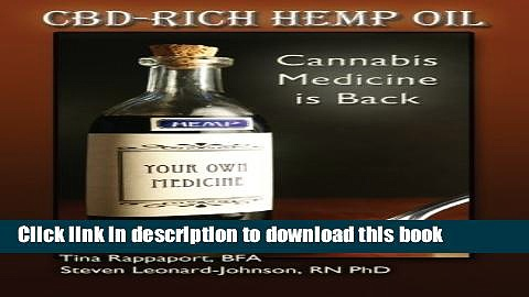 Read CBD-Rich Hemp Oil: Cannabis Medicine is Back Ebook Online