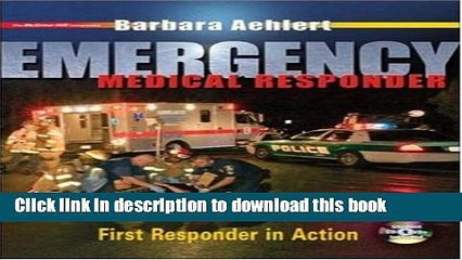 read emergency medical responder first responder in action with student cd rom student dvd and
