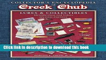 Read Book Collectors Encyclopedia of Creek Chub Lures and Collectibles: Indentificaion And Values