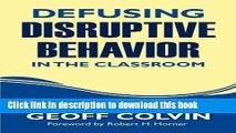 Read Books Defusing Disruptive Behavior in the Classroom E-Book Free