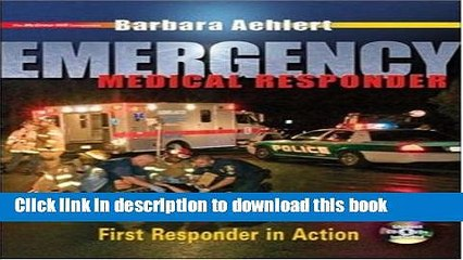 Read Emergency Medical Responder: First Responder in Action with Student CD-ROM, Student DVD and
