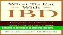 Download Book What to Eat with IBD: A Comprehensive Nutrition and Recipe Guide for Crohn s Disease