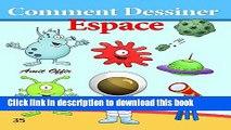 Download Comment Dessiner: Espace: Livre de Dessin: Apprendre Dessiner  PDF Online