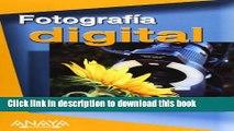 Read Fotografia Digital / Digital Photography (Titulos Especiales / Special Titles) (Spanish