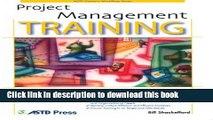 [PDF] Project Management Training (ASTD Trainer s Workshop) Download Full Ebook