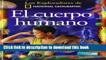 [PDF] El Cuerpo Humano/The Human Body (Coleccion Exploradores) (Exploradores de National