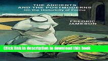 Read The Ancients and the Postmoderns: On the Historicity of Forms  Ebook Free