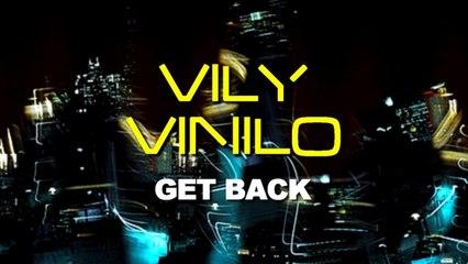 Vily Vinilo - Get Back (Original Mix)