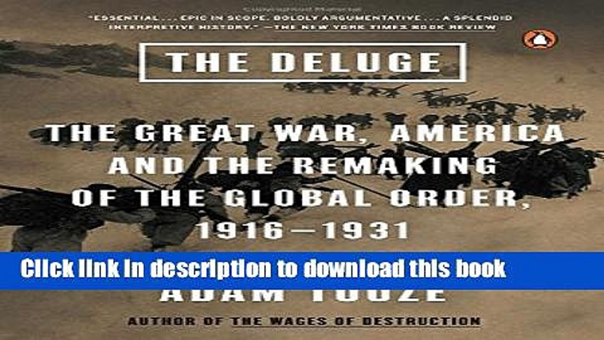 Read Books The Deluge: The Great War, America and the Remaking of the Global Order, 1916-1931